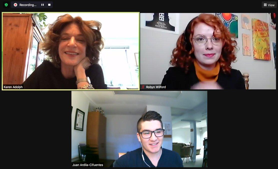 Karen Adolph, Robyn Wilford and Juan Ardila on Zoom